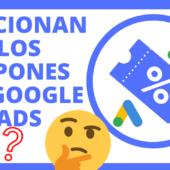 Cómo Aplicar Correctamente los Cupones de Google Ads para que Funcionen