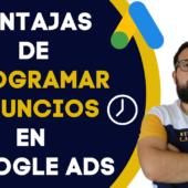 Beneficios de usar la Programación de Anuncios de Google Ads